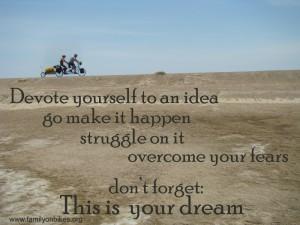 devote-yourself-to-an-idea-go-make-it-happen