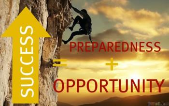 success-is-preparedness-plus-opportunity