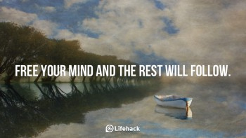 Free-your-mind-and-the-rest-will-follow.