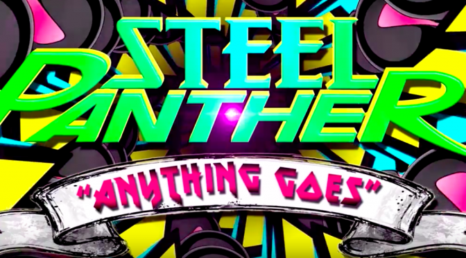 "STEEL PANTHER ニューアルバム LOWER THE BAR 2017年3月24日リリース変更。第2弾 ""Anything Goes"" が公開"