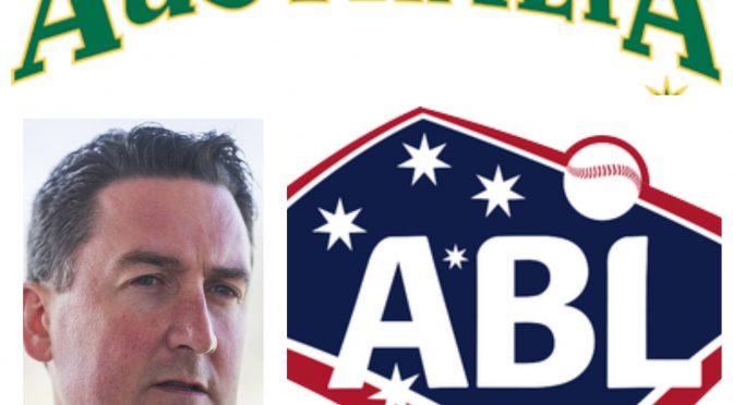 オーストラリア ライフスタイル&ビジネス研究所:オーストラリア野球連盟CEOの野望 ②
