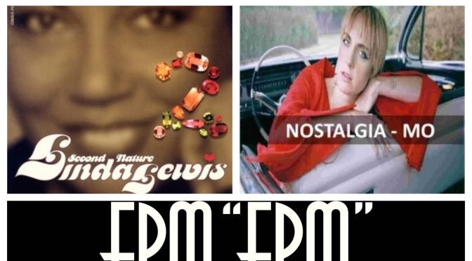 J-WAVEな日々に魅了された曲紹介 PART 36 〜 Linda Lewis, FPM & MØ