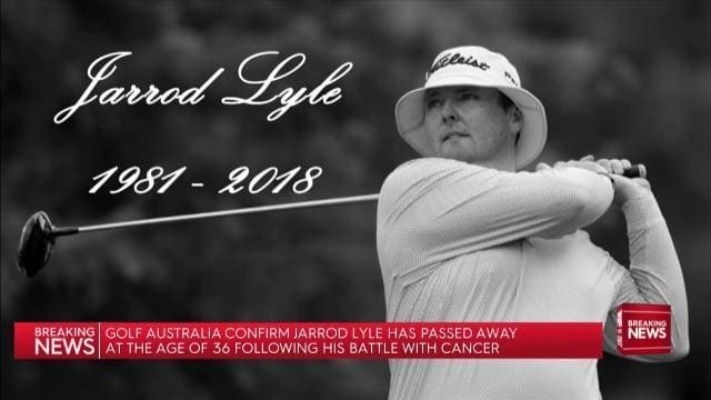 オーストラリア ライフスタイル&ビジネス研究所:プロゴルファー ジャロッド・ライルさん、36歳の生涯の最期に伝えたかったこと