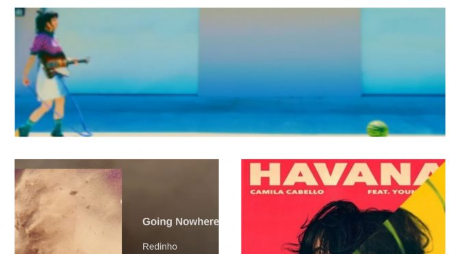 J-WAVEな日々に魅了された曲紹介 PART 64 〜 Rei, Redinho & Camila Cabello