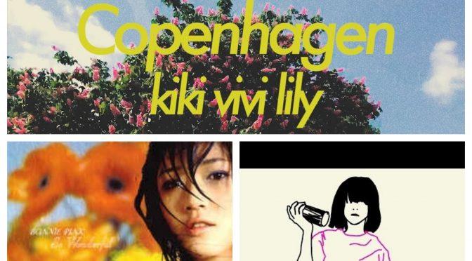 J-WAVEな日々に魅了された曲紹介 PART 82 〜 kiki vivi lily, BONNIE PINK & パピスエ