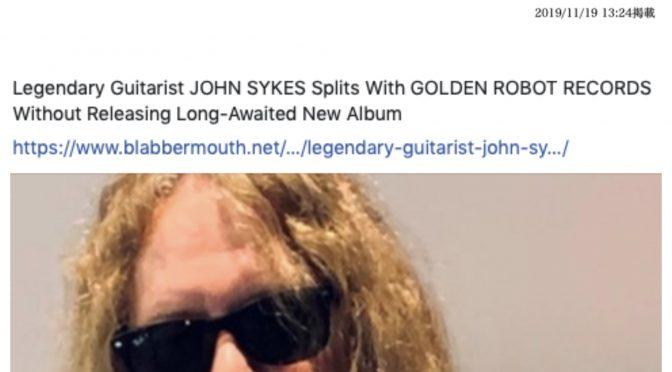 John Sykes、Golden Robot Recordsとの関係打ち切りを発表。