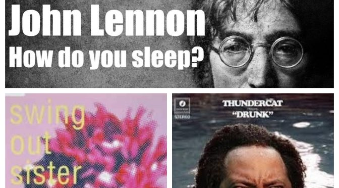 J-WAVEな日々に魅了された曲紹介 PART 102 〜 John Lennon, SWING OUT SISTER & THUNDERCAT