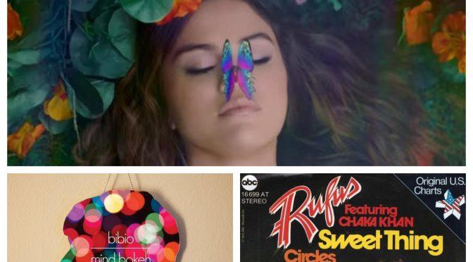 J-WAVEな日々に魅了された曲紹介 PART 104 〜 Bibio, Selena Gomez, Rufus & Chaka Khan