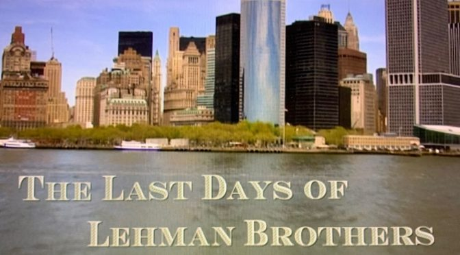 リーマン・ショックの舞台裏に迫ったドキュメンタリー:『リーマン・ブラザーズ 最後の4日間』鑑賞記