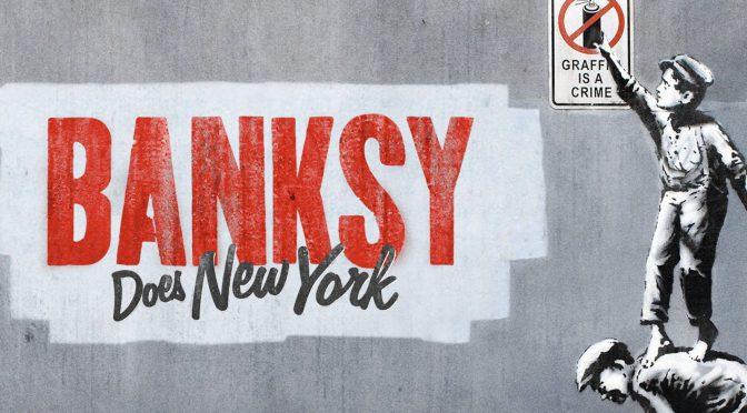 Banksy:バンクシー が仕掛けたニューヨーク舞台の壮大なアートプロジェクトを追ったドキュメント:映画『バンクシー・ダズ・ニューヨーク』鑑賞記