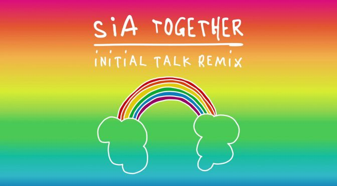 オーストラリア ライフスタイル&ビジネス研究所:シーア(Sia)「Together (Initial Talk Remix)」ミュージックビデオ公開