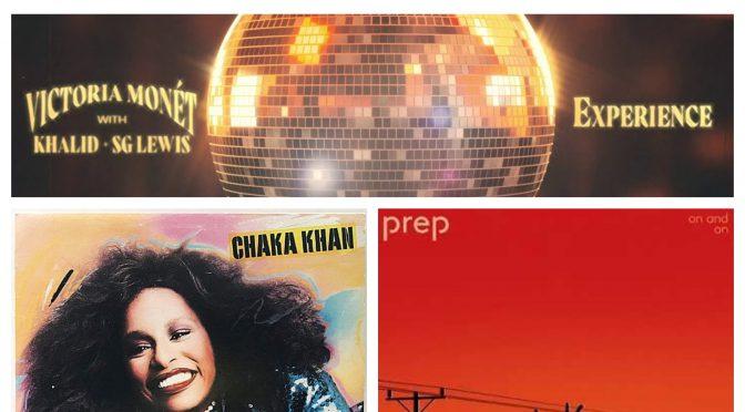 J-WAVEな日々に魅了された曲紹介 PART 135〜 PREP,  Chaka Khan & Victoria Monet