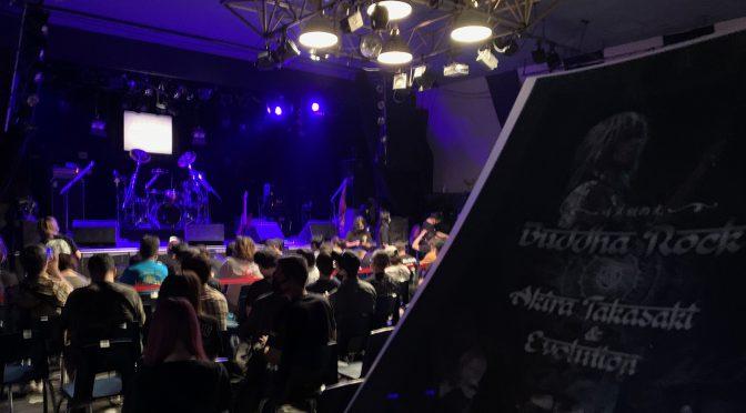 Akira Takasaki and Evolution公演で、念願のBuddha Rockを存分に体感してきた