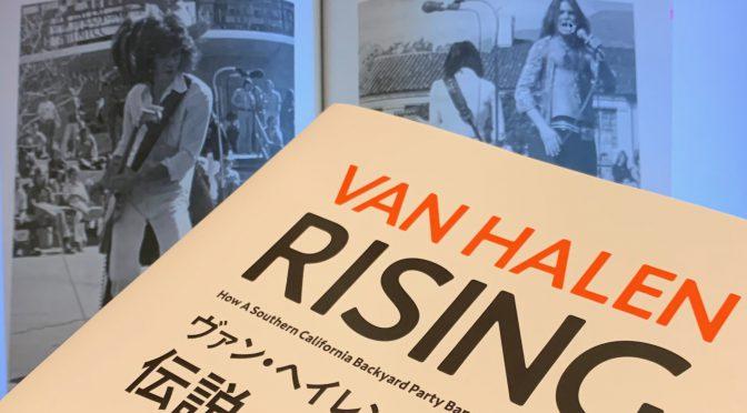 Greg Renoffが辿った VAN HALEN伝説が築かれるまでの軌跡:『ヴァン・ヘイレン・ライジング 伝説への導火線』中間記